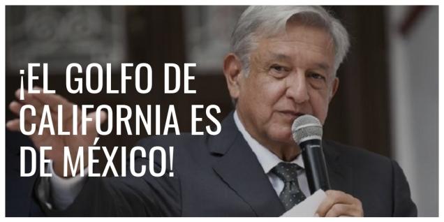 D A A A GOLFO DE CALIFORNIA MEXICANO AMLO