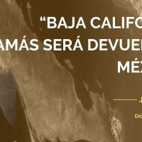 Lista la transferencia de península de Baja California a Estados Unidos